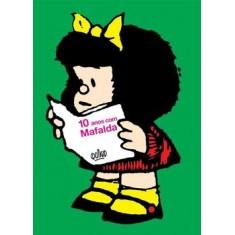 10 Anos com Mafalda - Quino - 9788578270575