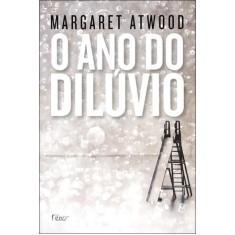 A Ano do Dilúvio - Atwood, Margaret - 9788532526328