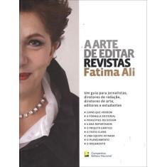 A Arte de Editar Revistas - Ali, Fatima - 9788504015607