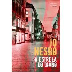 Foto A Estrela do Diabo - Nesbo, Jo - 9788501080615