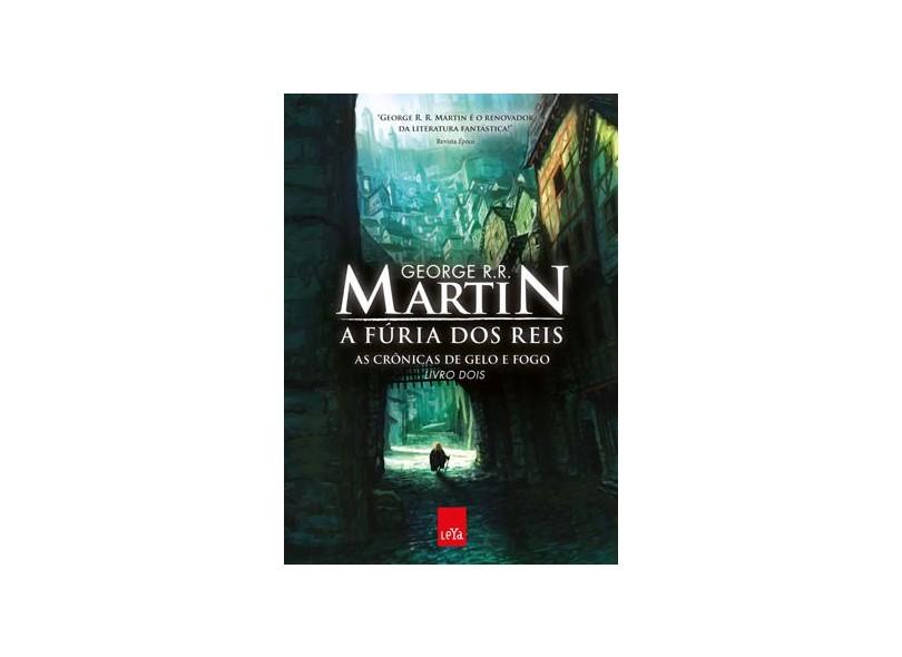 49ad9e60b A Fúria Dos Reis - As Crônicas de Gelo e Fogo - Vol. 2 - Martin ...