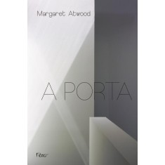 A Porta - Atwood, Margaret - 9788532528070