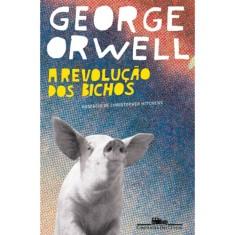 A Revolução dos Bichos - Orwell, George - 9788535909555