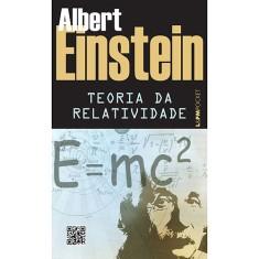 A Teoria da Relatividade - Coleção L&PM Pocket - Livro De Bolso - 9788525432759