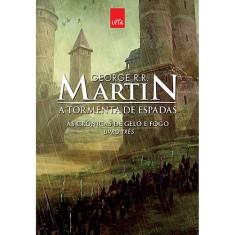 A Tormenta de Espadas - As Crônicas de Gelo e Fogo - Livro Três - Edição Comemorativa - Martin, George R. R. - 9788544102947