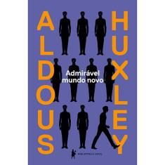 Admirável Mundo Novo - Aldous Huxley - 9788525056009