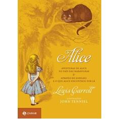 Foto Alice - Aventuras de Alice no País das Maravilhas & Através Espelho e o que Alice Encontrou Por Lá - Carroll , Lewis - 9788537801727