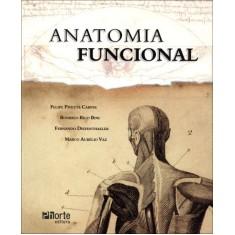 Anatomia Funcional - Nova Ortografia - Pivetta Carpes, Felipe - 9788576553052