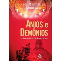 Anjos e Demônios - A Primeira Aventura de Robert Langdon - Brown, Dan - 9788575421468