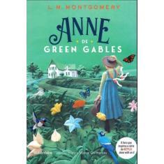 Anne de Green Gables (Clássicos Autêntica) - Montgomery, Lucy Maud - 9788551306000