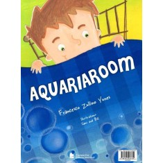 Aquariaroom - Yunes, Francesco Zullino - 9788504018189