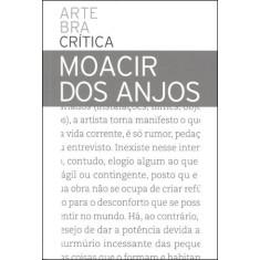 Arte Bra Crítica - Moacir Dos Anjos - Anjos, Moacir Dos - 9788564068001