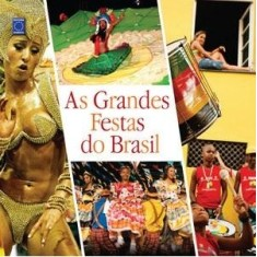 As Grandes Festas do Brasil - Delfini, Luciano - 9788579600708