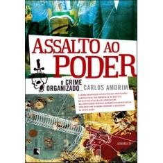 Assalto ao Poder - Amorim, Carlos - 9788501088338