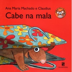 Cabe na Mala - Col. Mico Maneco - Machado, Ana Maria - 9788516072964