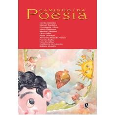 Caminho da Poesia - Col. Antologia de Poesias para Crianças - Vários - 9788526011175