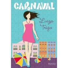 Carnaval - Luiza Trigo - 9788579801051