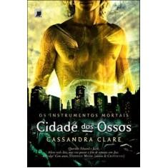Cidade dos Ossos - Clare, Cassandra - 9788501087140