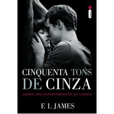 Cinquenta Tons de Cinza - Capa Filme - E L James - 9788580576207