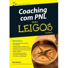 Foto Coaching Com Pnl Para Leigos - Burton, Kate - 9788576086536