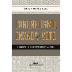 Coronelismo, Enxada e Voto - Leal, Victor Nunes - 9788535921304