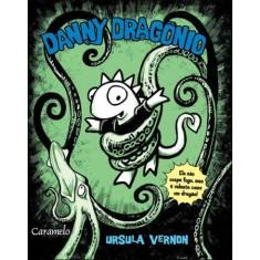 Danny Dragônio - Vernon, Ursula - 9788502131415