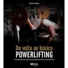 De Volta Ao Básico - Powerlifting - Coutinho, Marilia - 9788576553083
