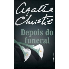 Depois do Funeral - Christie, Agatha - 9788525420251