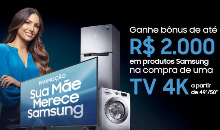 Dia das Mães: compre uma TV da Samsung e ganhe até R$2.000 de desconto