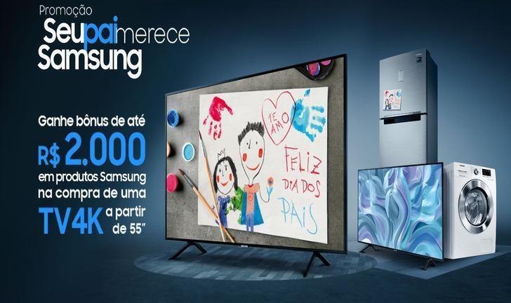 Dias dos Pais: compre uma TV da Samsung e ganhe até R$ 2 mil de desconto