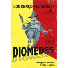 Diomedes - Mutarelli, Lourenço - 9788535920826