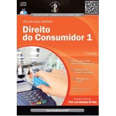 Direito do Consumidor 1 - Col. Escute Seus Direitos - Audiolivro - Henrique Medeiros Dias, Luiz - 9788580081060