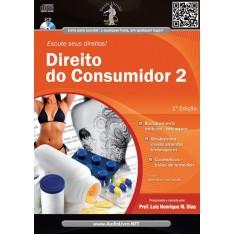 Direito do Consumidor 2 - Col. Escute Seus Direitos - Audiolivro - Henrique Medeiros Dias, Luiz - 9788580081077