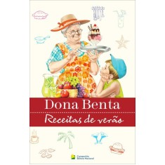 Dona Benta - Receitas de Verão - Equipe Editorial Da Nacional - 9788504018271