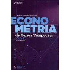 Econometria de Séries Temporais - 2ª Ed. - Bueno, Rodrigo De Losso Da Silveira - 9788522111572