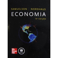 Economia - 19ª Ed. - Nordhaus, William D.; Samuelson, Paul A. - 9788580551044