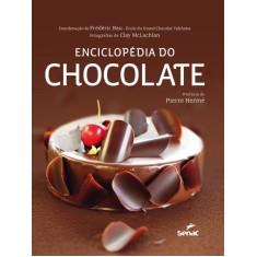 Enciclopédia do Chocolate - Herme, Pierre - 9788539602100