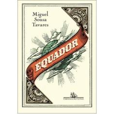 Equador - Tavares, Miguel Sousa - 9788535918984