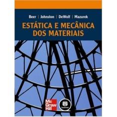 Estática e Mecânica Dos Materiais - Mazurek, David F.; Beer, Ferdinand P.; Dewolf, John T.; Johnston, E. Russell - 9788580551648