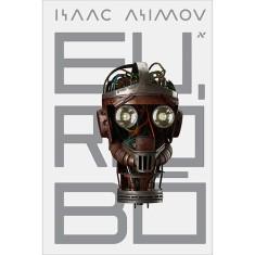 Eu, Robô - Asimov, Isaac - 9788576572008