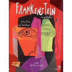 Frankenstein Em Quadrinhos - Borges, Taisa; Shelley, Mary - 9788575962510