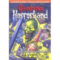Goosebumps Horrorland 4 - O Grito da Máscara Assombrada - Stine, R. L. - 9788576768289