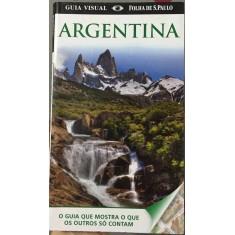 Foto Guia Visual Folha de São Paulo - Argentina - Dorling Kindersley - 9788574029931