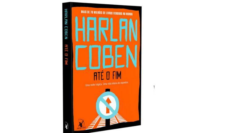 Harlan Coben lança novo livro de suspense: Até o Fim