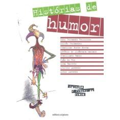 Foto Histórias de Humor - Col. o Prazer da Prosa - 2ª Ed. - Vários; Verissimo, Luis Fernando - 9788526283695