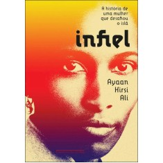 Infiel - Edição Econômica - Hirsi Ali, Ayaan - 9788535920253