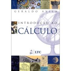 Foto Introdução Ao Cálculo - Avila, Geraldo - 9788521611332