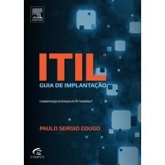 Itil - Guia de Implantação - Cougo, Paulo Sérgio - 9788535268546
