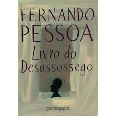 Livro do Desassossego - Ed. De Bolso - Pessoa, Fernando - 9788535908497