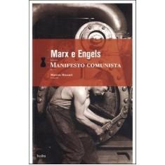 Manifesto Comunista - Engels, Friedrich; Marx, Karl - 9788577151912